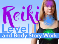 Reiki Level I and Body Story Work